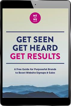 Get Seen, Get Heard, Get Results.