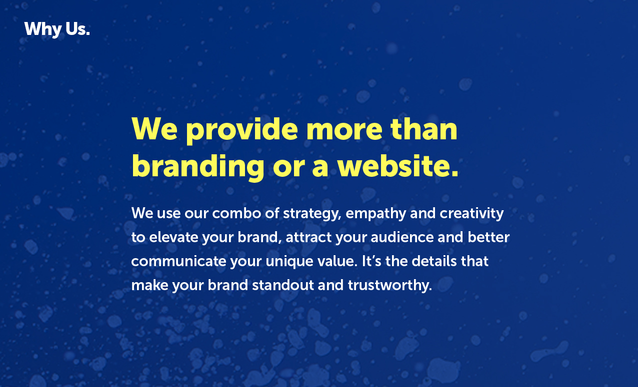 We provide more than branding or a website.